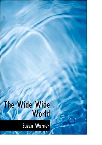 The Wide Wide World Susan Warner 9781140137511 Amazon Books