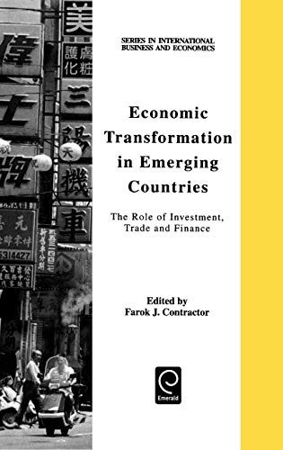 Economic Transformation in Emerging Countries (Series in International Business and Economics) (Series in International Business and Economics) (Pergamon Materials Series)