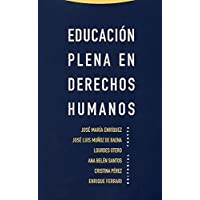 Educación plena en derechos humanos (Estructuras y Procesos. Derecho)