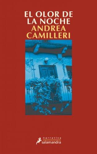 El olor de la noche (Montalbano nº 6) (Spanish Edition) by [