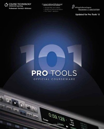 [PDF] Pro Tools 101 Official Courseware, Version 8 Free Download | Publisher : Course Technology PTR | Category : Computers & Internet | ISBN 10 : 1598638661 | ISBN 13 : 9781598638660