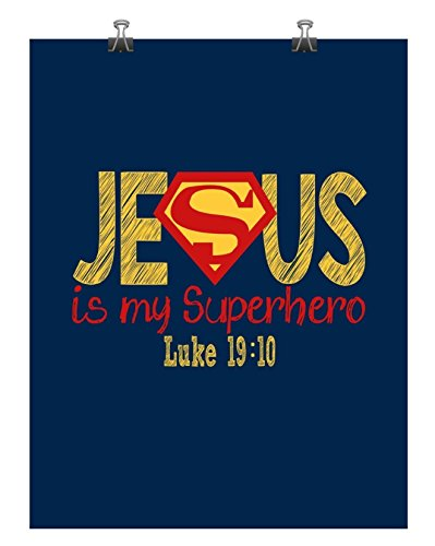 Superman Christian Superhero Nursery Decor Art Print in chalk lettering - Jesus Is My Superhero - Luke 19:10 - Multiple - My Size Is What Frame
