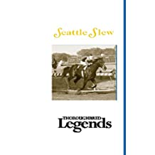 Seattle Slew: Thoroughbred Legends