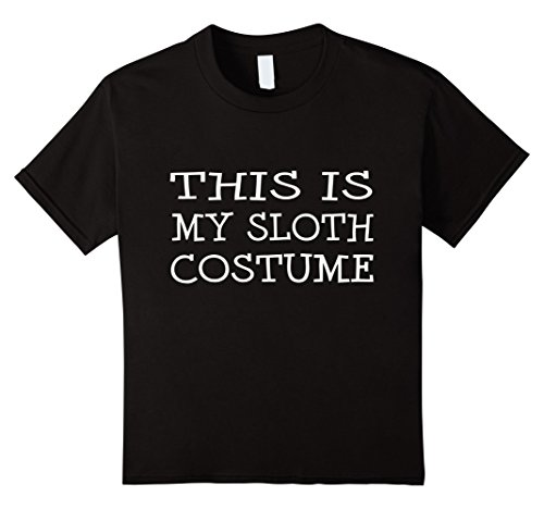 Kids This is My Sloth Costume T-Shirt Last Minute Halloween Party 10 (10 Minute Homemade Halloween Costumes)