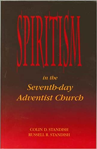 Amazon in: Buy Spiritism in the Seventh-day Adventist Church Book