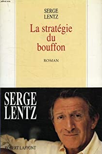 La stratégie du Bouffon par Lentz