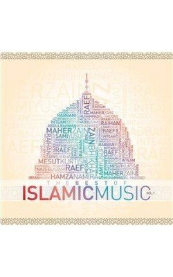 The Best of Islamic Music Vol. 01