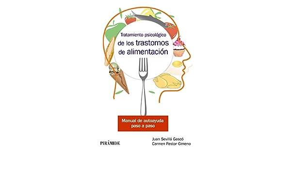 Tratamiento psicológico de los trastornos de alimentación: Manual ...