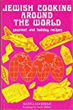 img - for Jewish Cooking Around the World: Gourmet and Holiday Recipes book / textbook / text book
