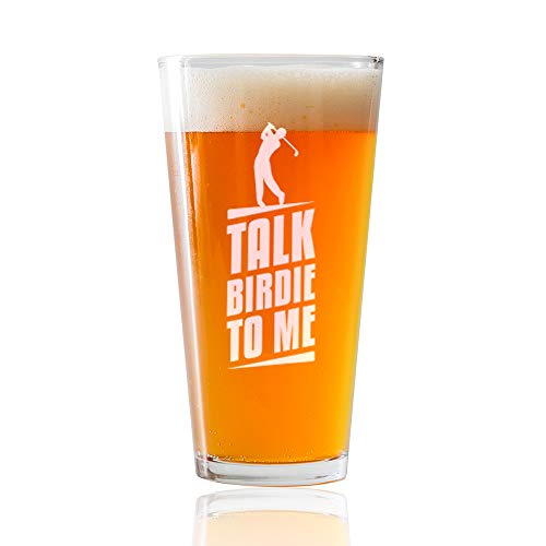 Talk Birdie To Me- Engraved Golfer Pint Glass- 16 or 22oz. PUB Style PINT Glass- Funny Gifts for Men and Women Golfer gifts. Includes free Food Pairing Card- 1 Count - Any Glass Golfer