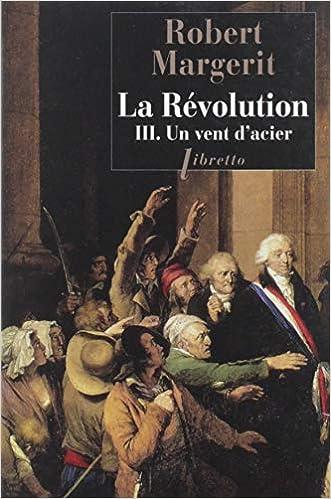 Révolution, vent d'acier