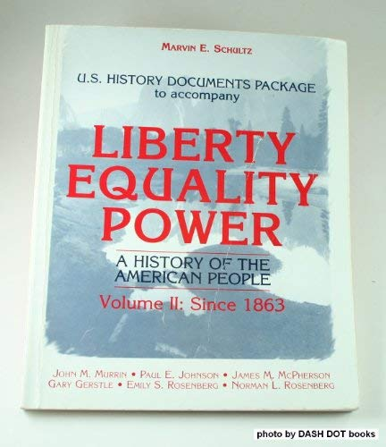 Primary documents to accompany Liberty, equality, power: A history of the American people