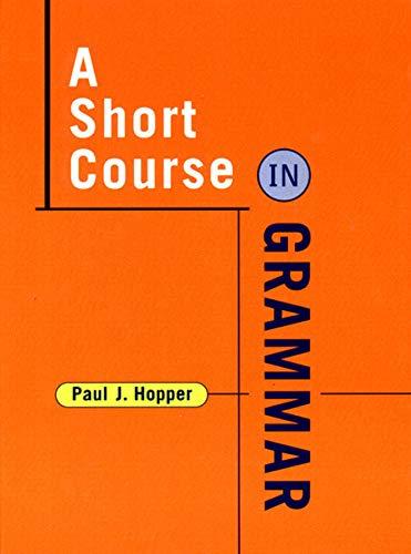 A Short Course in Grammar