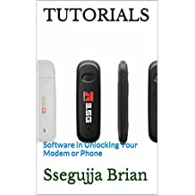 TUTORIALS: Software in Unlocking Your Modem or Phone