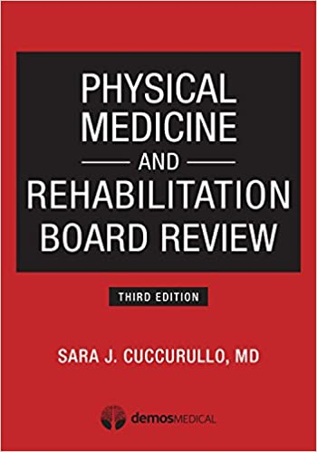 Physical Medicine And Rehabilitation Board Review por Sara J. Cuccurullo