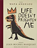 Shadows on the wall   Noises down the hall   Life doesn't frighten me at all       Maya Angelou's brave, defiant poem celebrates the courage within each of us, young and old. From the scary thought of panthers in the park to the unsettling scene o...
