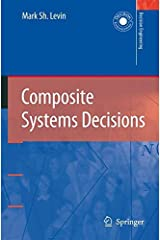 Composite Systems Decisions (Decision Engineering) by Mark Sh. Levin (2006-01-13) Hardcover