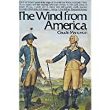 The Wind From America (The French Revolution, Vol 2)