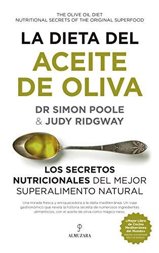 Dieta del aceite de oliva, La (Spanish Edition)