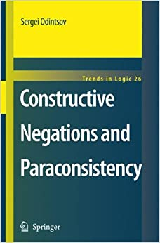 Constructive Negations and Paraconsistency (Trends in Logic)