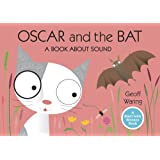 Oscar and the Bat: A Book About Sound (Start with Science)
