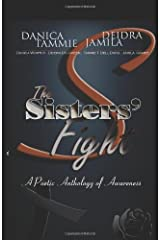 The Sisters' Fight: A Poetic Anthology of Awareness Paperback