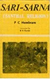 Sari-Sarna : Santhal Religion, Hembram, P. C., 8170990440