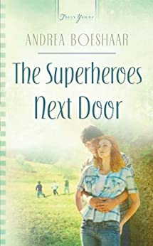 The Superheroes Next Door (Truly Yours Digital Editions Book 842) by [Boeshaar, Andrea]