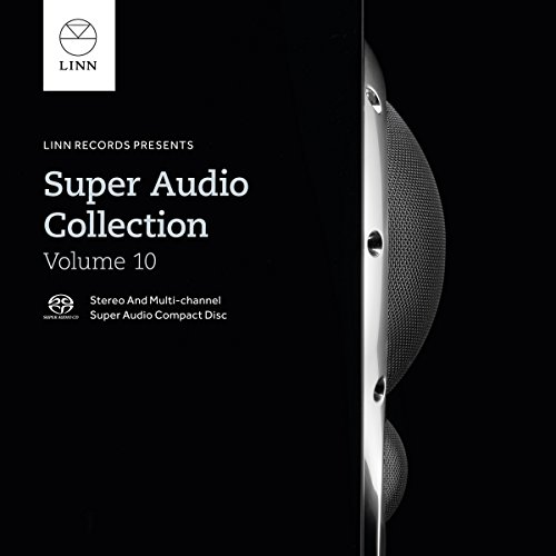 Super Audio (Linn Super Audio Collection 10)