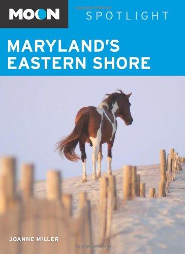Download Moon Spotlight Maryland's Eastern Shore ebook