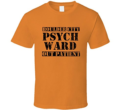 Boulder City Nevada Psych Ward Funny Halloween City Costume Funny T Shirt M Orange
