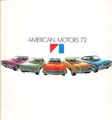 - 1972 AMC 32-page Car Sales Brochure Catalog - AMX Javelin Ambassador Matador