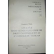 les laïcs dans le nouveau code de droit canonique et au Iiè concile du Vatican