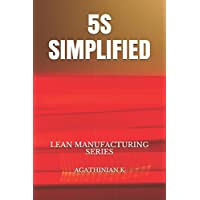 5S SIMPLIFIED: LEAN MANUFACTURING SERIES