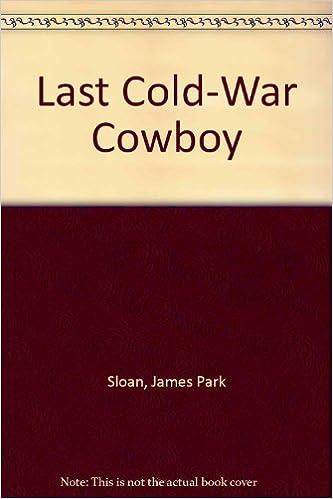 Last Cold-War Cowboy
