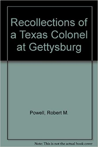 _FB2_ Recollections Of A Texas Colonel At Gettysburg. talla happy Magnetic Share saying School