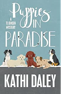 Puppies In Paradise A Tj Jensen Mystery Volume 5