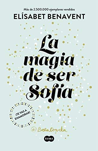 La magia de ser Sofia (Bilogia Sofi