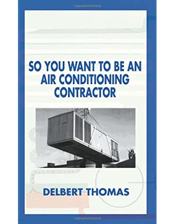 So You Want to Be an Air Conditioning Contractor?