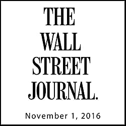 The Morning Read from The Wall Street Journal, November 01, 2016