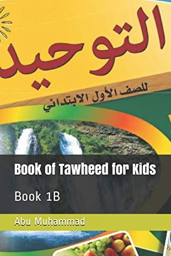 Book of Tawheed for Kids: Book 1B