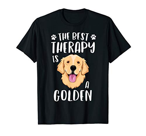 The Best Therapy Is A Golden Retriever T-Shirt Women -