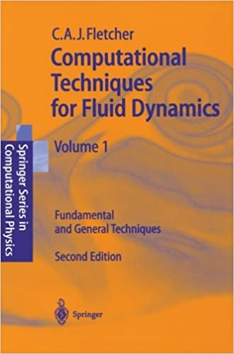 Computational Techniques For Fluid Dynamics, Vol. 1: Fundamental And General Techniques Download.zip