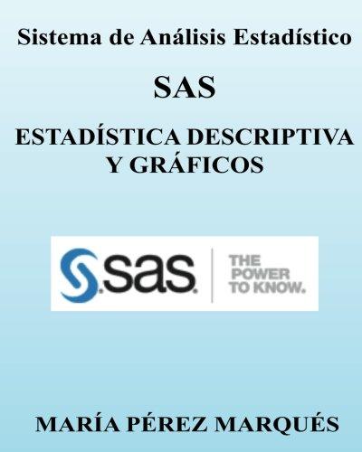 Descargar Libro Sistema De Analisis Estadistico Sas. Estadistica Descriptiva Y Graficos Maria Perez Marques