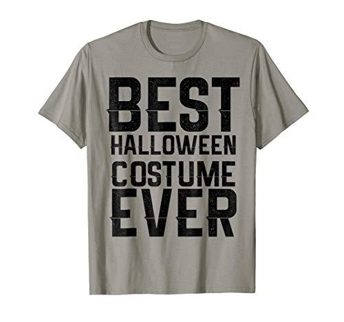 Easiest Halloween Costumes Male (Best Halloween Costume Ever Shirt Easiest Costume)
