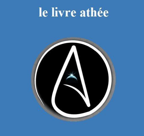 le livre athée (French Edition)