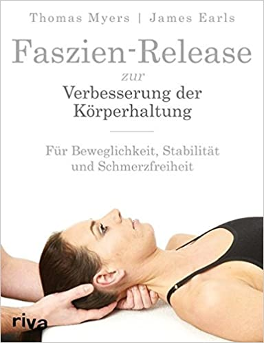 Faszien-Release zur Verbesserung der Körperhaltung: Amazon.de ...