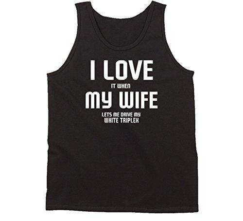 SHAMBLES TEES Love It When My Wife Lets Me Drive My White Triplex Car Funny Tanktop L Black