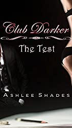 The Test (Club Darker Book 1)