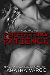 Perfecting Patience (The Blow Hole Boys) (English Edition)